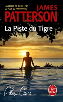 La piste du tigre - James Patterson