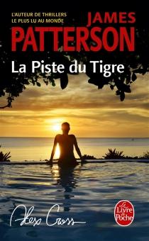 La piste du tigre - JamesPatterson