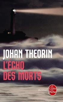 L'écho des morts - JohanTheorin