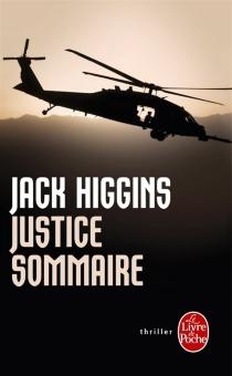 Justice sommaire - JackHiggins