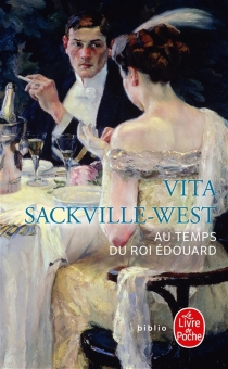 Au temps du roi Edouard - VitaSackville-West