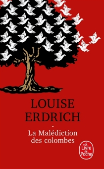 La malédiction des colombes - Louise Erdrich