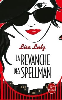 La revanche des Spellman - LisaLutz