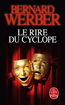 Le rire du cyclope - BernardWerber