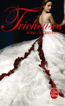 Tricheuses - AnnaGodbersen