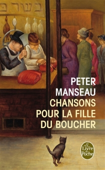 Chansons pour la fille du boucher - PeterManseau