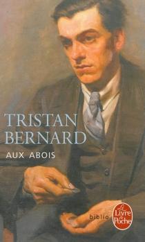 Aux abois - TristanBernard