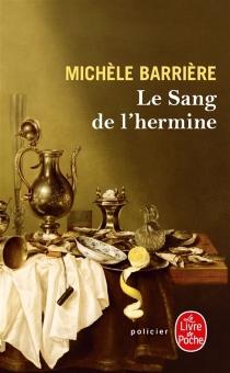 Les aventures de Quentin du Mesnil, maître d'hôtel à la cour de François Ier - MichèleBarrière