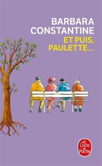 Et puis, Paulette... - BarbaraConstantine