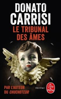 Le tribunal des âmes - DonatoCarrisi