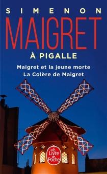 Maigret à Pigalle - GeorgesSimenon