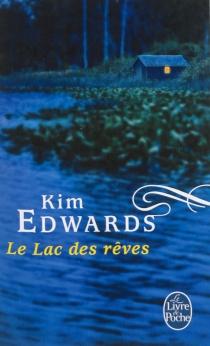 Le lac des rêves - KimEdwards
