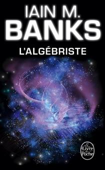L'algébriste - IainBanks