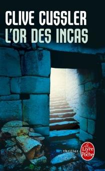 L'or des Incas - CliveCussler