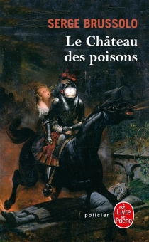 Le château des poisons - SergeBrussolo