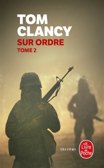 Sur ordre - Tom Clancy