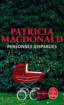 Personnes disparues - Patricia J.MacDonald