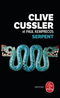 Serpent : un roman tiré des dossiers de la NUMA - CliveCussler