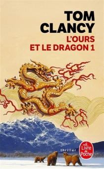 L'ours et le dragon - Tom Clancy