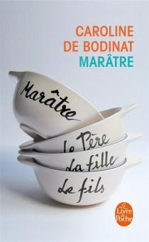 Marâtre - Caroline deBodinat