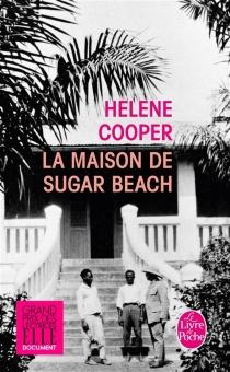 La maison de Sugar Beach : réminiscences d'une enfance en Afrique - HeleneCooper