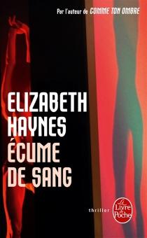 Ecume de sang - ElizabethHaynes