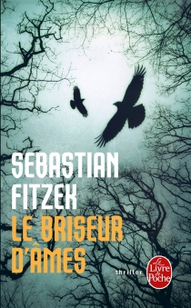 Le briseur d'âmes - SebastianFitzek