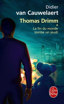 Thomas Drimm - DidierVan Cauwelaert
