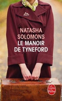Le manoir de Tyneford - NatashaSolomons