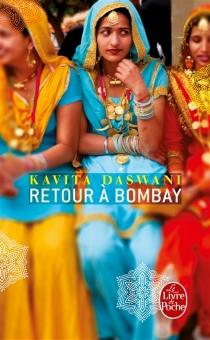 Retour à Bombay - KavitaDaswani