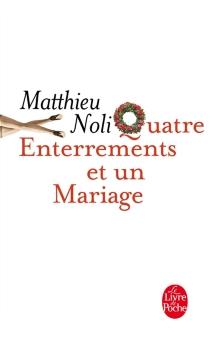 Quatre enterrements et un mariage - MatthieuNoli