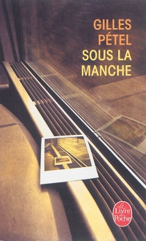 Sous la Manche - GillesPétel