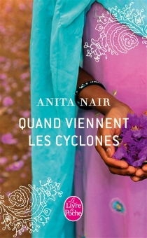 Quand viennent les cyclones - AnitaNair