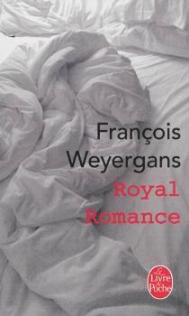 Royal romance - FrançoisWeyergans