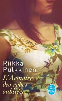 L'armoire des robes oubliées - RiikkaPulkkinen