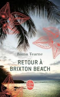 Retour à Brixton Beach - RomaTearne