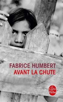 Avant la chute - FabriceHumbert