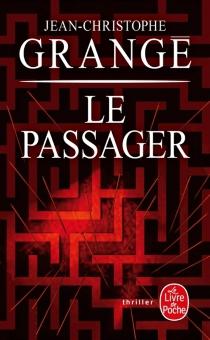 Le passager - Jean-ChristopheGrangé