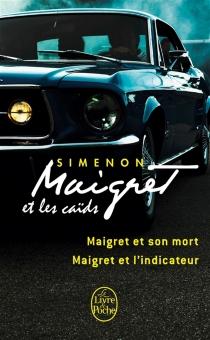 Maigret et les caïds - GeorgesSimenon