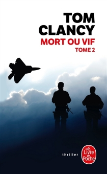 Mort ou vif - Tom Clancy