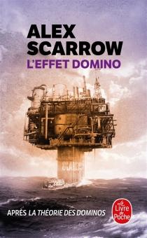 L'effet domino - AlexScarrow
