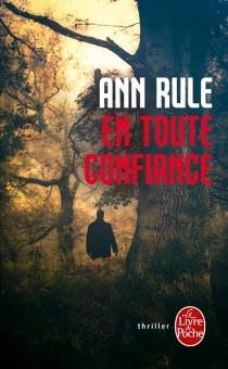 En toute confiance - AnnRule