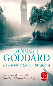 Le secret d'Edwin Strafford - RobertGoddard