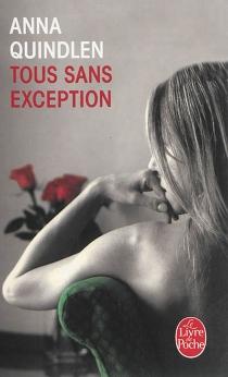 Tous sans exception - AnnaQuindlen
