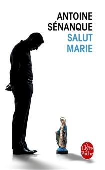 Salut Marie - AntoineSénanque
