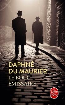 Le bouc émissaire - DaphneDu Maurier