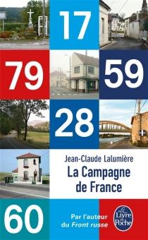 La campagne de France - Jean-ClaudeLalumière