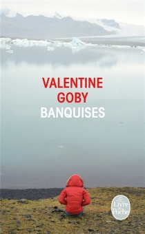 Banquises - ValentineGoby