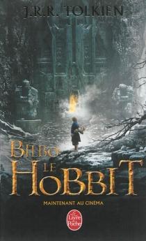 Bilbo le hobbit - John Ronald ReuelTolkien