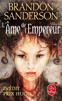 L'âme de l'empereur - BrandonSanderson
